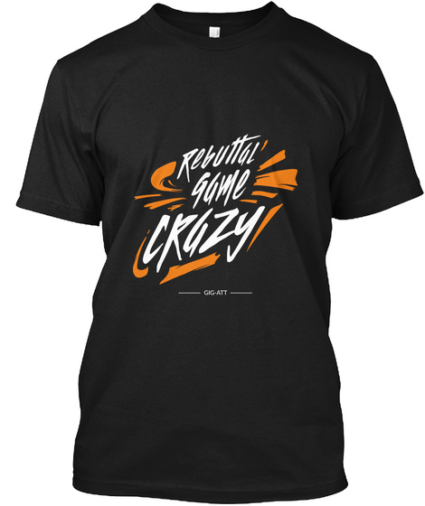 Rebuttal Game Crazy Black Maglietta Front
