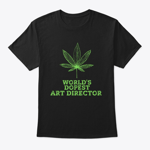 World's Dopest Art Director   Worlds Dop Black T-Shirt Front