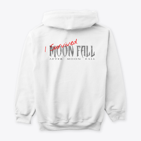 I Survived Moon Fall | Light Colors White T-Shirt Back