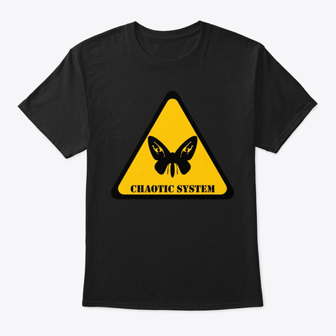 Chaotic System Hazard Black T-Shirt Front