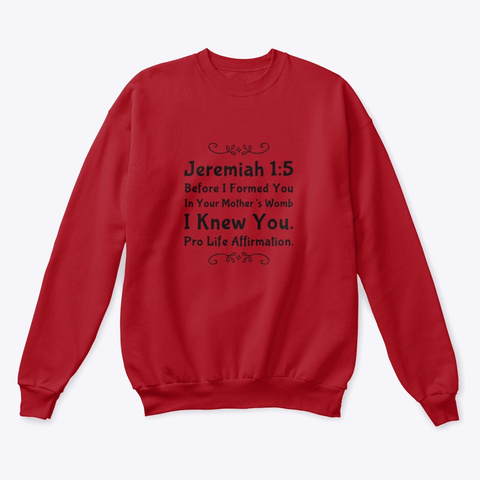 Jeremiah 1:5 Pro Life Affirmation.  Deep Red  T-Shirt Front