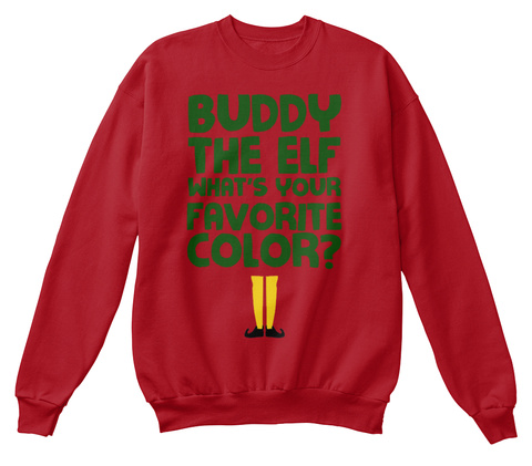 from christmas sweaters buddy the elf whats your favorite color deep red sweatshirt front - Buddy The Elf Christmas Sweater
