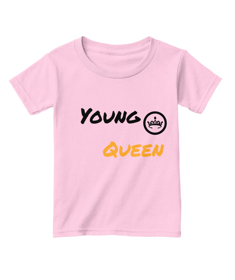 Young Queen Light Pink  T-Shirt Front
