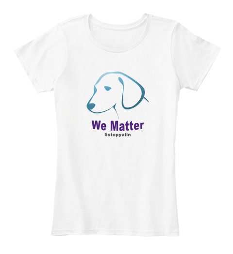 We Matter #Stopyulin White Women's T-Shirt Front