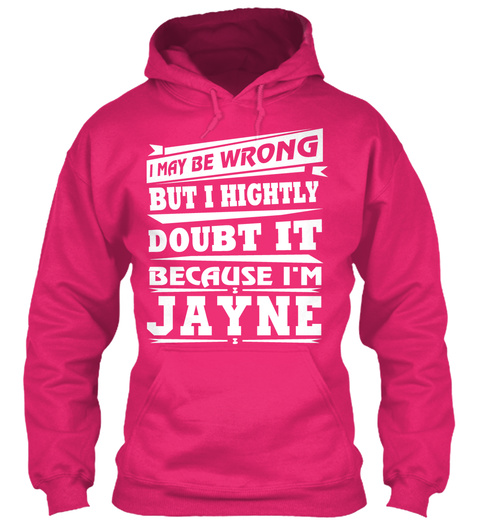 Jayne Doubt It Shirt Heliconia T-Shirt Front