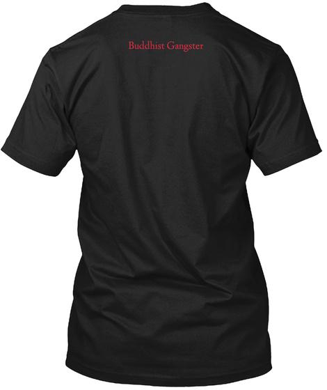 Buddhist Gangster Black T-Shirt Back