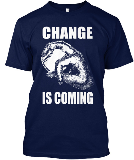 Change Is Coming Navy T-Shirt Front