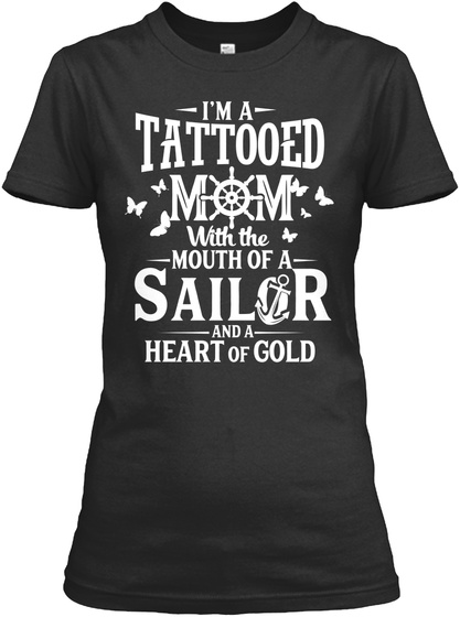 Tattooed Mom With Mouth Of A Sailor Black T-Shirt Front