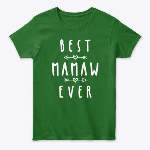 Womens Mamaw Shirt Gift: Best Mamaw Ever Irish Green T-Shirt Front