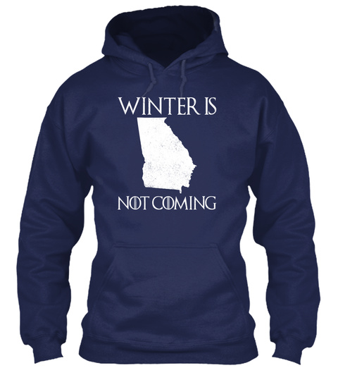 Winter Is Not Coming Navy T-Shirt Front