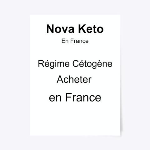 Nova Keto Avis   Acheter En France Standard T-Shirt Front