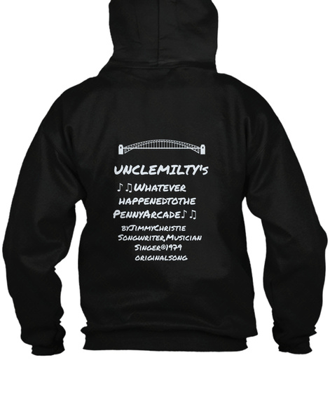 Uncle Milty's ♪♫    Whatever Happened To The Penny Arcade ♪♫... Black T-Shirt Back