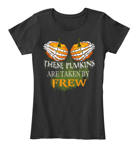 These Pumkins Are Taken By Frew Black T-Shirt Front