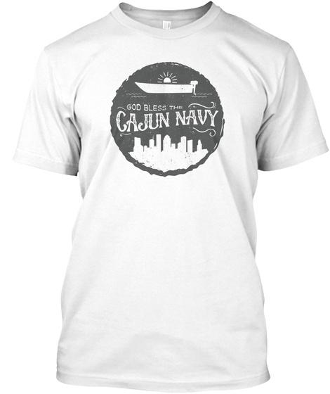 God Bless Me Cajun Navy White T-Shirt Front