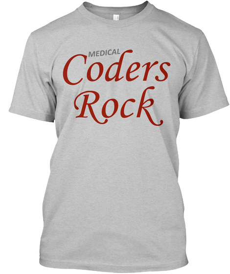 Medical Coders Rock Light Heather Grey  T-Shirt Front