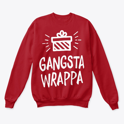 Gangsta Wrappa Deep Red  T-Shirt Front