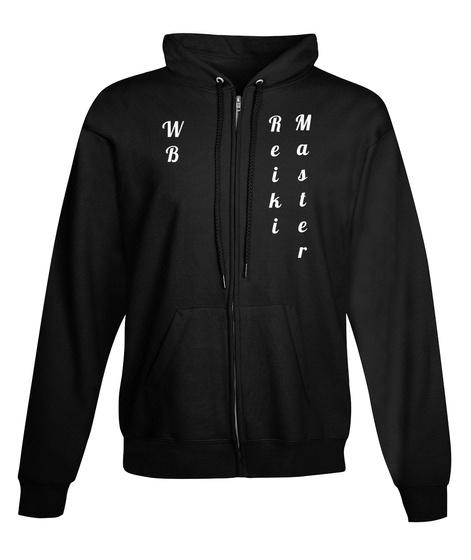 W B Reiki Master Black Sweatshirt Front