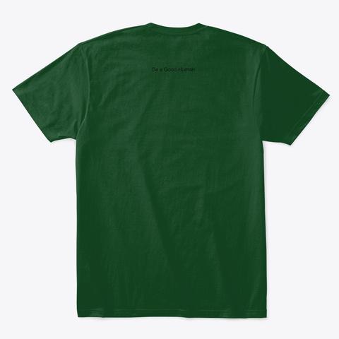 Viewer Support Forest Green  T-Shirt Back