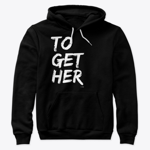 To Get Her Pullover  Black T-Shirt Front