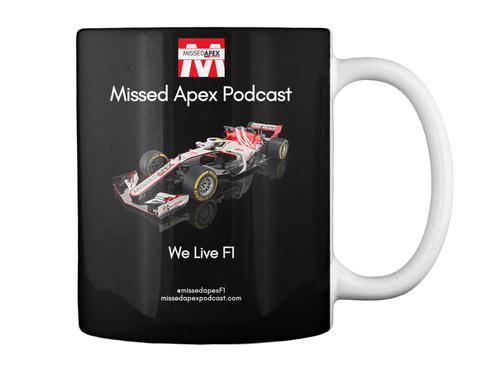 Missed Apex Podcast We Live F1 Black Mug Back
