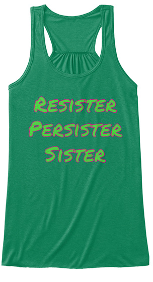 Resister Persister Sister Kelly Women's Tank Top Front