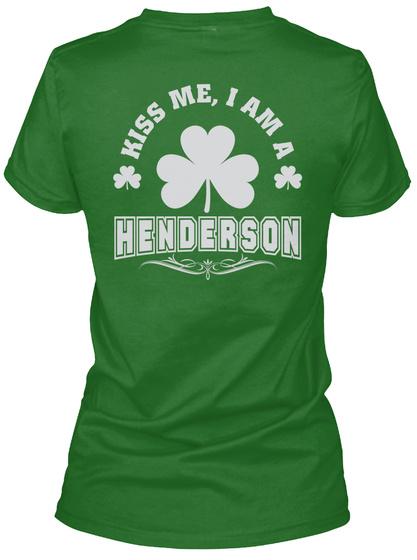 Kiss Me I Am Henderson Thing T Shirts Irish Green T-Shirt Back