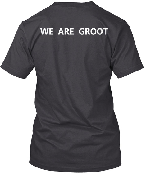 We Are Groot Charcoal Black T-Shirt Back