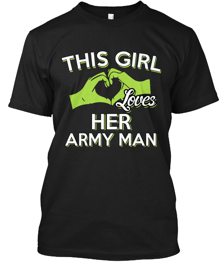 This Girl Loves Her Army Man! - Man Hanes Tagless Tee T-Shirt