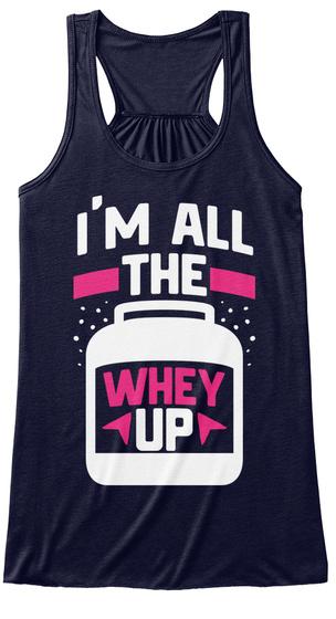 be1a35b1 I'm All The Whey Up! - I'M ALL THE WHEY UP Products from Shred Headz ...