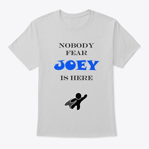 Nobody Fear   Joey Light Steel T-Shirt Front