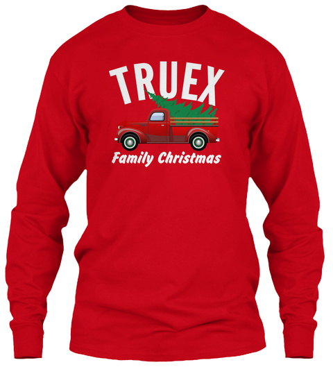 Truex Family Christmas Red T-Shirt Front