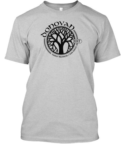 Donovan 2017 Family Reunion San Diego Light Steel T-Shirt Front