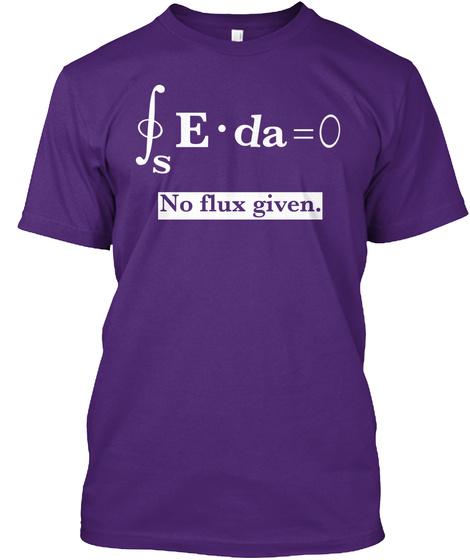 E.Da=0 No Flux Given Purple T-Shirt Front