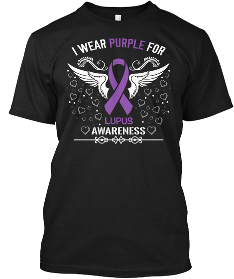 I Wear Purple For Lupus Awareness Black T-Shirt Front
