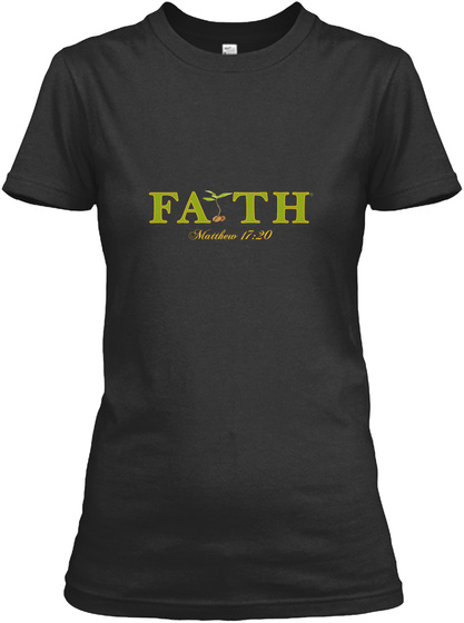 Fath Matthew 17 20 Black T-Shirt Front