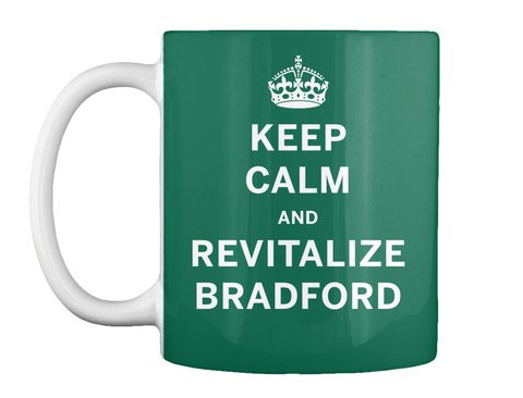 Keep Calm And Revitalize Bradford Forest Green T-Shirt Front