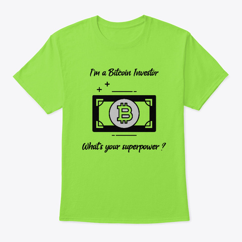 I'm A Bitcoin Investor Lime T-Shirt Front