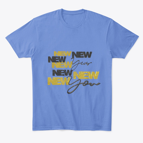 New Year New You Heathered Royal  T-Shirt Front