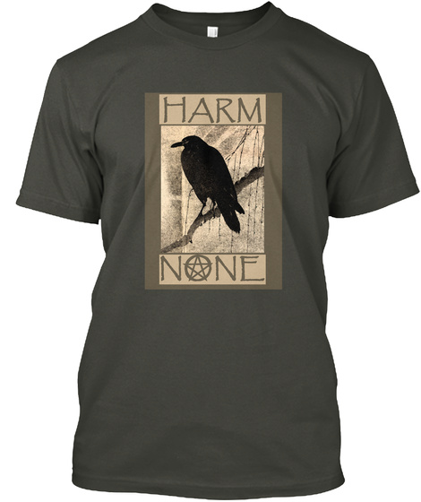 Harm None Smoke Gray T-Shirt Front