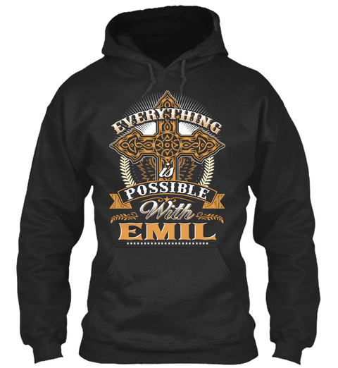 Everything Is Possible With Emil Jet Black Sweatshirt Front