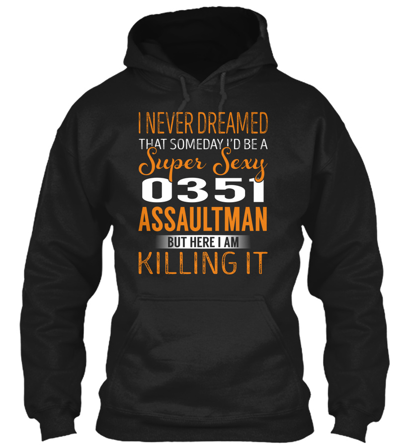 0351 Assaultman - Never Dreamed Unisex Tshirt