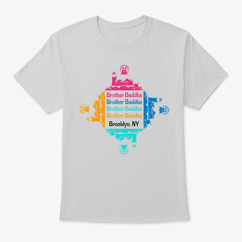 Brother Buddha Peace Love Meditation Light Steel T-Shirt Front