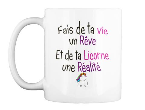 Mug   Rêve Et Réalité Licorne White Mug Front
