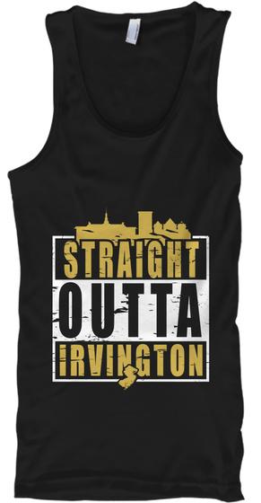 Straight Outta Irvington Black T-Shirt Front