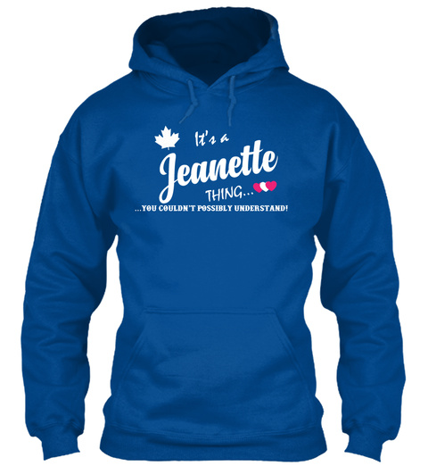 It's A Jeanette Thing !!! Royal T-Shirt Front