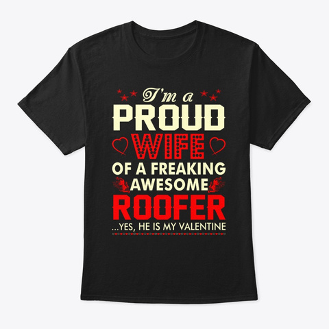 Proud Wife Roofer Valentine Black T-Shirt Front