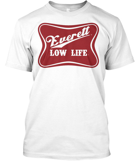 Everett Low Life White Maglietta Front