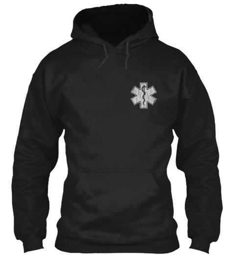 Limited Edition   Emt/Paramedic Black T-Shirt Front