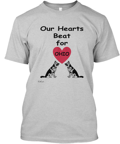 Our Hearts Beat For Ohio Kitkuri Light Steel T-Shirt Front