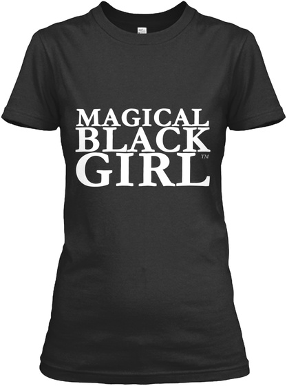 Magical Black Girl™ - magical black girl Products from Evelyn From ...